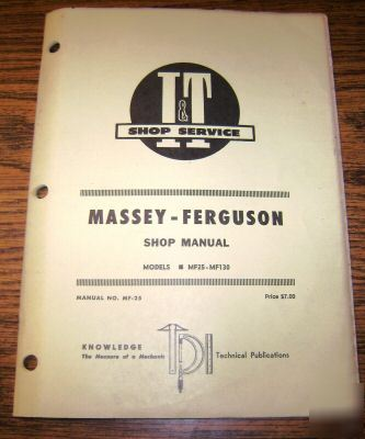 Engine Repair Shops Near Me >> Massey ferguson 25 & 130 tractor i&t shop manual mf